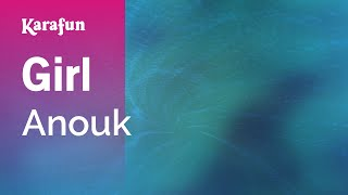 Karaoke Girl - Anouk *