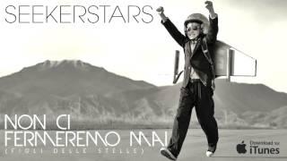 SEEKERSTARS - Non ci fermeremo mai (Figli delle stelle)
