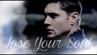 Supernatural | You're Gonna Lose Your Soul