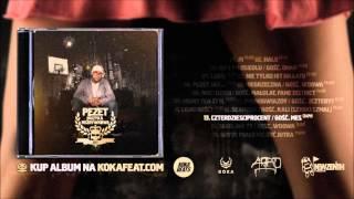 Pezet - Czterdzieściprocent feat. Ten Typ Mes