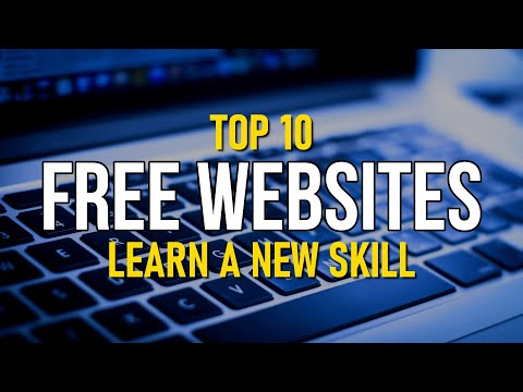 Top 10 Best FREE WEBSITES to Learn a New Skill!