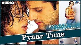 Pyaar Tune Kya Kiya Full Song With Lyrics   - YouTube