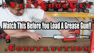 Watch This Video Before You Load A Grease Gun Cartridge!