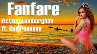 Fanfare   Elettra Lamborghini Ft  Guè Pequeno (TESTO VIDEO)