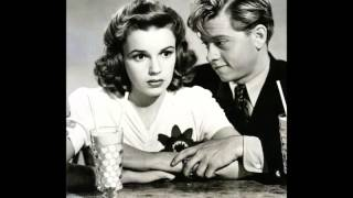 Our Love Affair | Judy Garland and Mickey Rooney ♡