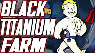 HOW TO GET A TON OF BLACK TITANIUM SCRAPS IN FALLOUT 76 | BLACK TITANIUM SCRAP FARMING