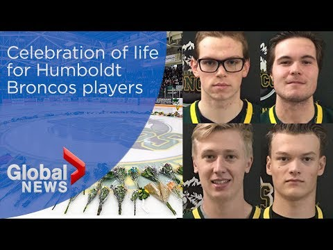 Celebration of life honours 4 Humboldt Broncos players