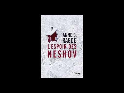 Anne Birkefeldt Ragde - L'espoir des Neshov