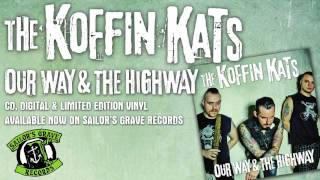 """KOFFIN KATS, """"Riding High"""" From Our Way & The Highway On Sailor's Grave Records"""