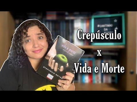 Crepúsculo x Vida e Morte - Stephenie Meyer