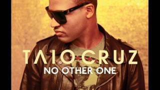 Taio Cruz - No Other One