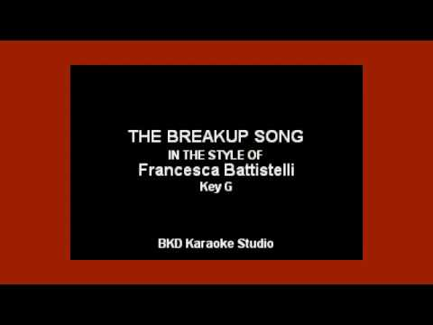 Francesca Battistelli The Breakup Song Karoke With Lyrics