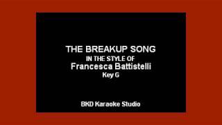 Francesca Battistelli   The Breakup Song (Karoke With Lyrics)