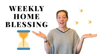 Weekly Home Blessing Hour - Flylady Weekly Home Blessing