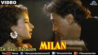 Ek Baat Bataoon (Milan) - YouTube