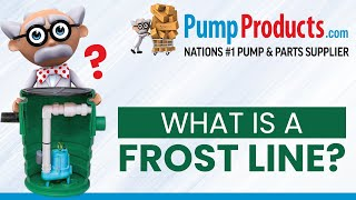 Pump Products Explains: What is a Frost Line?