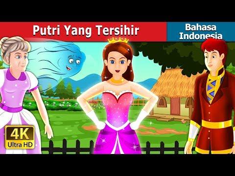 Putri Yang Tersihir   Dongeng anak   Dongeng Bahasa Indonesia