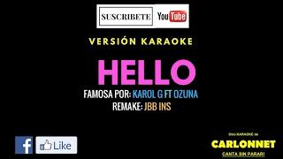 Hello   Karol G Feat Ozuna (Karaoke)