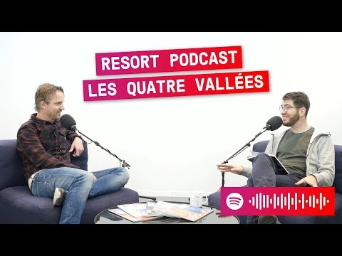 Les Quatre Vallées - Wintersport Resort Podcast