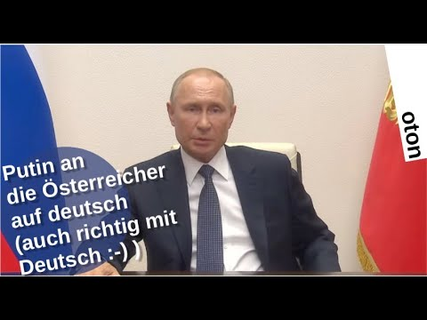 Putin an die Österreicher auf deutsch – echt mit deutsch [Video]