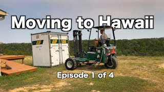 MOVING TO HAWAII - Episode 1- BYE TEXAS