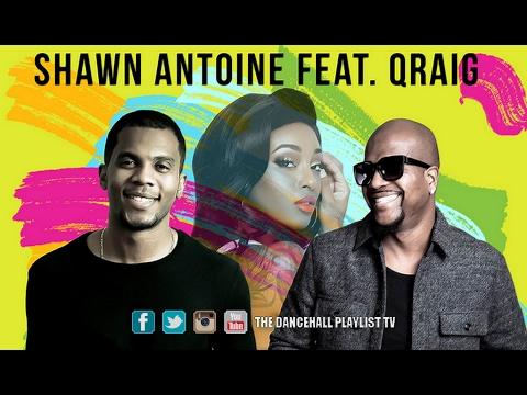 Shawn Antoine Feat. Qraig - Treat You Better (2017) Mp3
