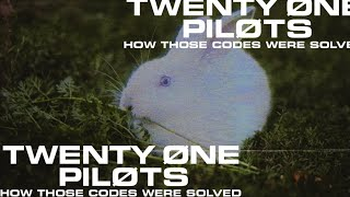 twenty one pilots - How Those Codes Were Solved (A Recap for Locals)  to experience this from the beginning, start here:  https://youtu.be/p2bVyqosfmY  be a part of the first ever, never-ending music video https://loc.twentyonepilots.com/  Subscribe for more official content from twenty one pilots: https://top.lnk.to/subscribe   Site: http://smarturl.it/TOPsite Spotify: http://smarturl.it/TOPspotify Facebook: http://smarturl.it/TOPfacebook Instagram: http://smarturl.it/TOPinstagram Twitter: http://smarturl.it/TOPtwitter Tumblr: http://smarturl.it/TOPtumblr Store: store.twentyonepilots.com  #twentyonepilots