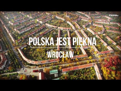 Polska jest piękna. Wrocław 4K UHD