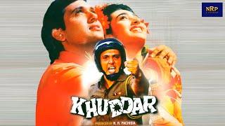 Khuddar Movie 1994 Full Movie Lenght  Starring Govinda Karishma Kapoor Kader Khan