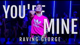 You're Mine - Raving George Feat. Oscar & Wolf | Kevin Herrera Choreography