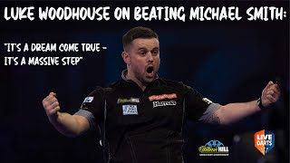 "Luke Woodhouse on beating Michael Smith: ""It's a dream come true – it's a massive step"""