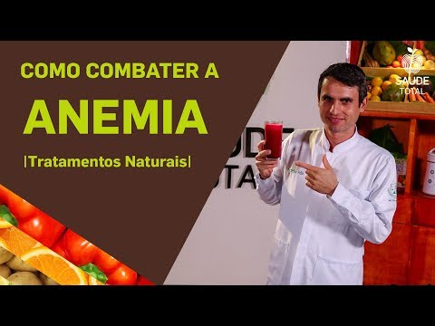 Como combater a Anemia | Tratamentos Naturais | Saúde Total