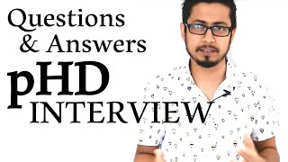 phd interview questions and answers in India | Top 4 questions asked in pHD interview
