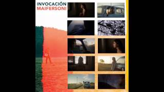 Maifersoni   Invocación (audio)