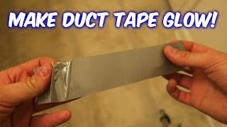 How to Make Duct Tape Glow?