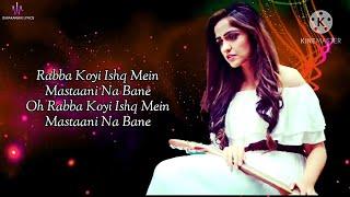 Masstaani (Lyrics) : Asees Kaur | Arbinda Neog   - YouTube