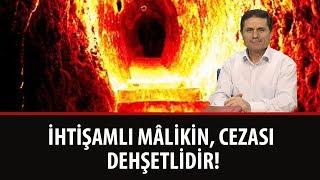Dr. Ahmet ÇOLAK - Haşmetli mâlikinin, cezası da dehşetlidir!
