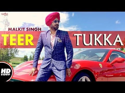 Teer Tukka  Malkit Singh