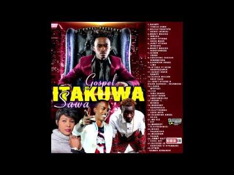 Dj Phyll Itakuwa Sawa Gospel Vibes