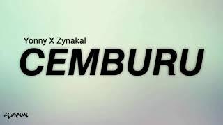 Download lagu Yonny X Zynakal Cemburu Mp3