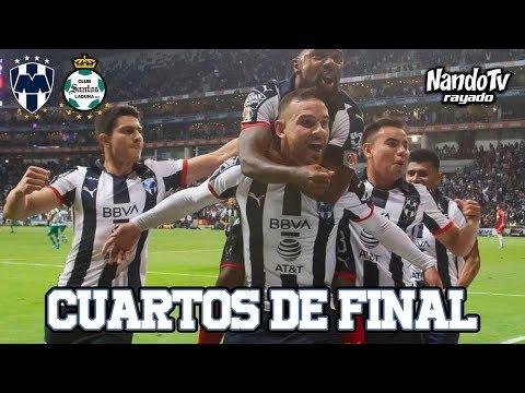 Monterrey - Santos Ida Cuartos de Final