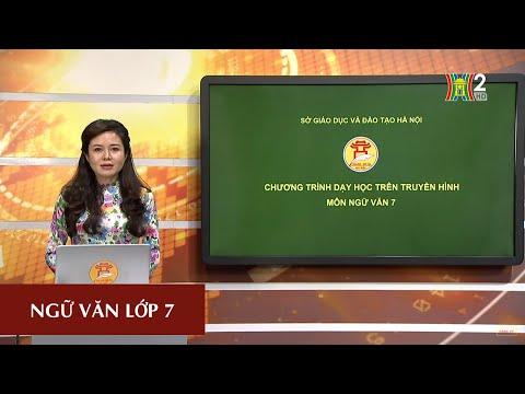MÔN NGỮ VĂN - LỚP 7 | LUYỆN TẬP: LẬP LUẬN CHỨNG MINH | 9H15 NGÀY 11.04.2020 | HANOITV