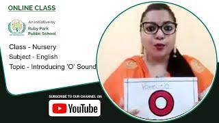 Nursery | Introducing 'O' Sound | English for Kids | 'O' Sound Words | Ruby Park Public School Thumbnail