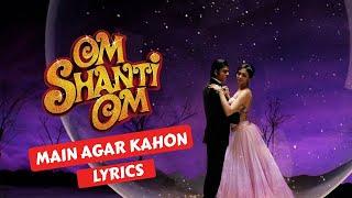 Main agar kahoon lyrics | Om Shanti Om 2008 - YouTube
