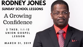 A Growing Confidence, II Thes 1:1-12, Sunday School Lesson, March 31, 2019