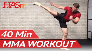 40 Min MMA Workout Routine - MMA Training Exercises UFC Workout BJJ MMA Workouts Mixed Martial Arts by HASfit