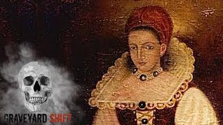 "Origins Of The Real ""Blood Countess"" Elizabeth Bathory"