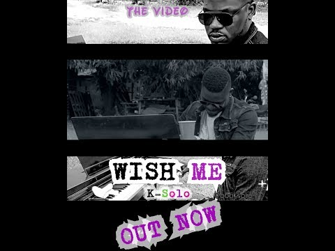 Music Video: K-Solo – 'Wish Me'
