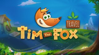 Tim the Fox - Travel Intro
