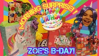 ZOES BIRTHDAY MORNING SURPRISE!!!🎂🍰PRESENTS HAUL AT 6:00AM🙀🎁🎀🎊
